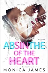 Absinthe Of The Heart (Sins Of The Heart Book 1) Kindle Edition