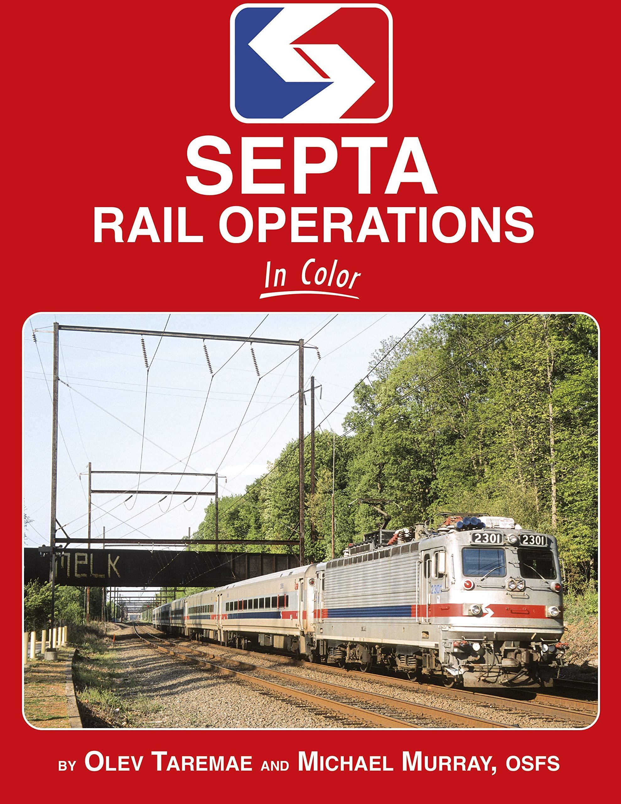 SEPTA Rail Operations In Color: Olev Taremae, OSFS Michael ...