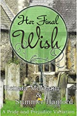 Her Final Wish: A Pride and Prejudice Variation Kindle Edition