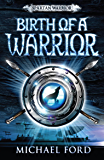 Birth of a Warrior: Spartan 2 (Spartan Warrior)