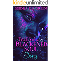 Ebony: Tales of a Blackened Soul (The Blackened Soul Book 3) book cover