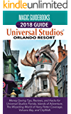 Universal Studios Orlando Guide 2018 by Magic Guidebooks