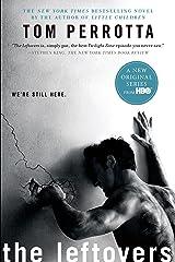 The Leftovers: A Novel Kindle Edition
