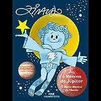 Ju, o Menino de Júpiter – O Maior Menino do Mundo (Os Meninos dos Planetas)
