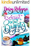 Script of All Dignity (Hand Lettering Mystery Book 5)