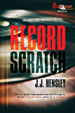 Record Scratch (Trevor Galloway Book 2)
