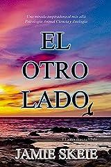 El Otro Lado (Spanish Edition) Kindle Edition