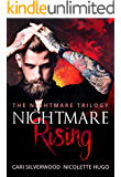 Nightmare Rising (The Nightmare Trilogy Book 1)