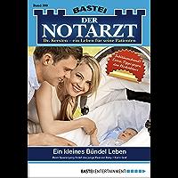 Der Notarzt - Folge 300: Ein kleines Bündel Leben (German Edition)