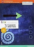 Il racconto della fisica. Per le Scuole superiori. Con e-book. Con espansione online: 3