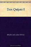 Don Quijote I (Spanish Edition)