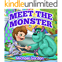 Book For Kids: Meet The Monster (Children's book about a Boy and his friend Monster, Picture Books, Preschool Books, Ages 3-5, Baby Books, Kids Book, Bedtime Story)