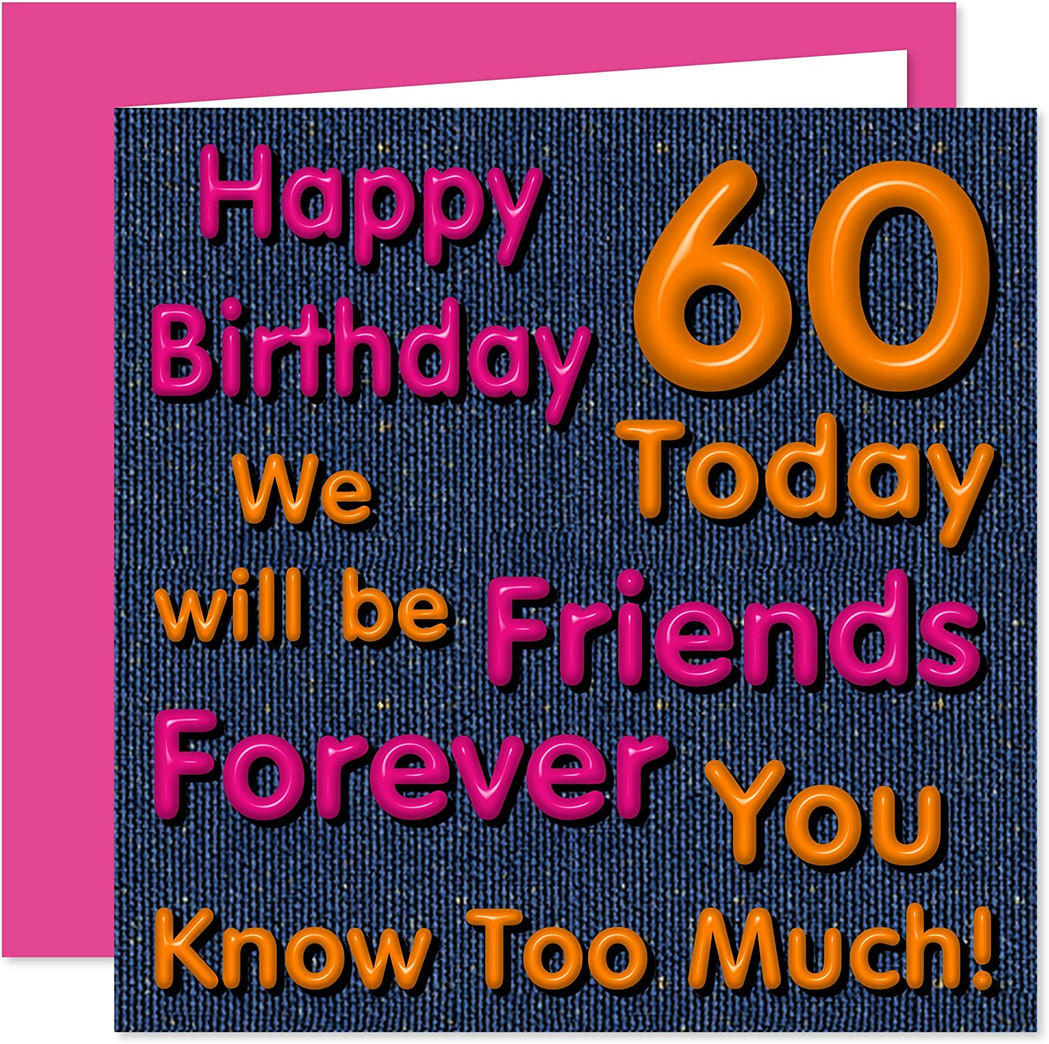 Wondrous Friends Forever 60Th Happy Birthday Card Bff Best Friend We Funny Birthday Cards Online Aboleapandamsfinfo