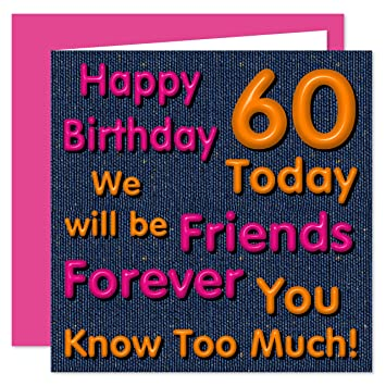 Friends Forever 60th Happy Birthday Card Bff Best Friend We