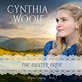 The Hunter Bride: Hope's Crossing, Book 1