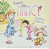 Fancy Nancy: Budding Ballerina