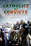 Espn Films 30 for 30 Catholics vs Convicts