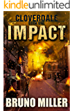 Impact: A Post-Apocalyptic EMP Survival series (The Cloverdale series Book 1)