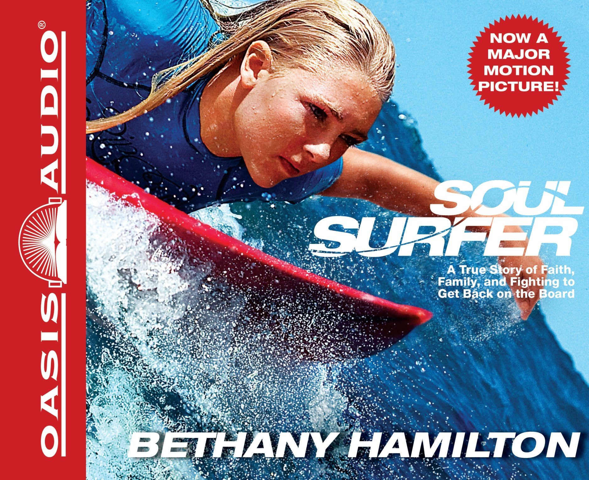 Soul Surfer: A True Story of Faith, Family, and Fighting to Get Back on the  Board: Amazon.co.uk: Bethany Hamilton: 9781598599220: Books