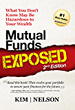 Mutual Funds Exposed, 2nd Edition: What You Don't Know May Be Hazardous to Your Wealth (Wealth Management)
