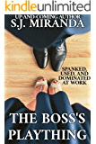 The Boss's Plaything: Spanked, Used, and Dominated at Work (Ad Men Book 1)
