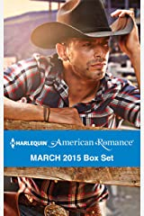 Harlequin American Romance March 2015 Box Set: An Anthology Kindle Edition