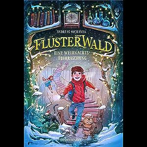 Flüsterwald - Eine Weihnachtsüberraschung (Kurzgeschichte) (German Edition)