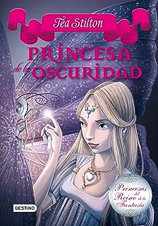 Princesa de la oscuridad: Princesas del Reino de la Fantasía 5 (Spanish Edition)