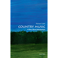 Country Music: A Very Short Introduction (Very Short Introductions)