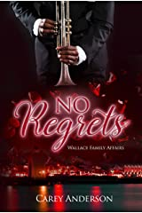 No Regrets: Wallace Family Affairs Volume V Kindle Edition
