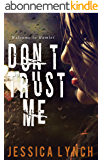 Don't Trust Me (Hamlet Book 1) (English Edition)