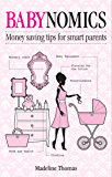 Babynomics: Moneysaving tips for savvy parents