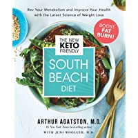 The New Keto-Friendly South Beach Diet: Rev Your Metabolism and Improve Your Health...