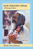 Inside Maharishi's Ashram: A Personal Story (English Edition)
