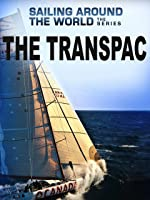 Sailing Around the World - The Transpac