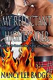 My Reluctant Highlander (Highland Games Through Time Book 3)