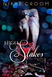 High Stakes (The Kingdom Book 2)
