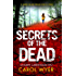 Secrets of the Dead: A serial killer thriller with a twist (Detective Robyn Carter crime thriller series Book 2)