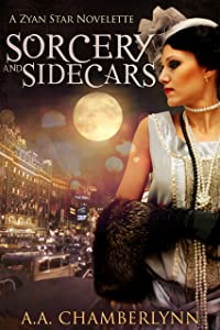 Sorcery and Sidecars: A Zyan Star Novelette