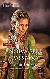 Noiva sem Passado: Harlequin Históricos - ed.165