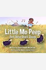 Little Mo Peep and Three Black Sheep Kindle Edition