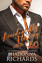 Accidentally Flirting with the CEO (Books 1-3) (Whirlwind Romance Series Book 5) Kindle Edition