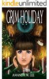 Grim Holiday (Aisling Grimlock Book 6)