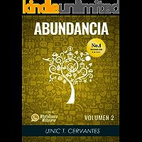 Abundancia: Mis Aprendizajes Más Elevados Para Vivir En Abundancia (Lo Mejor De Los Whatsappazos Millonarios De Uinic Cervantes nº 2)