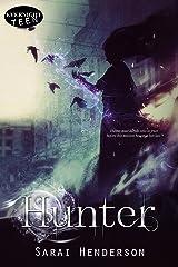Hunter (The Hunter Saga Book 1) Kindle Edition