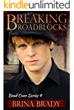 Breaking Roadblocks (Bend Over Series Book 4)
