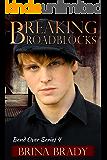 Breaking Roadblocks (Bend Over Series Book 4)
