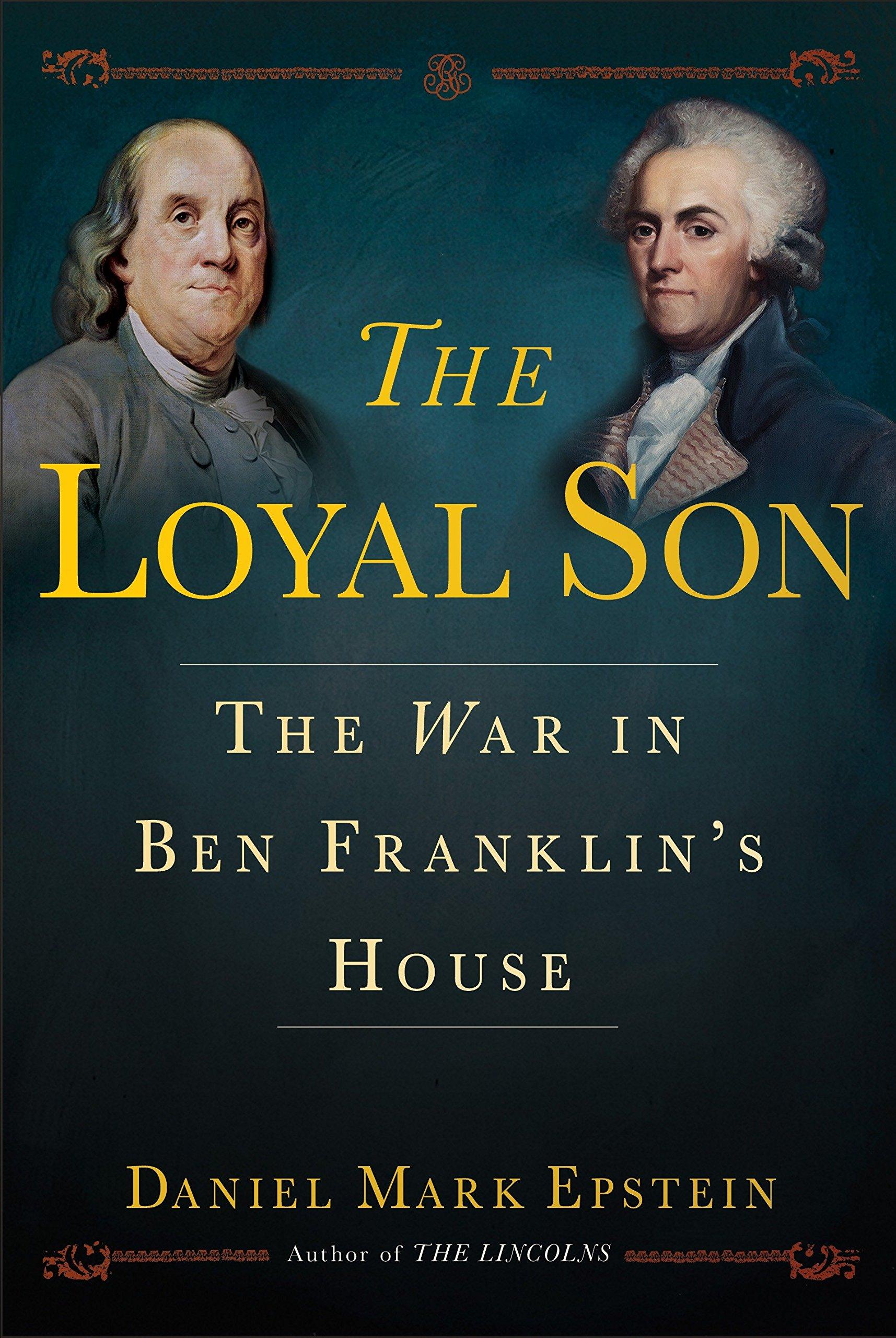 The War in Ben Franklin's House - Daniel Mark Epstein