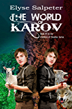 The World of Karov (The Children of Demilee Book 1)