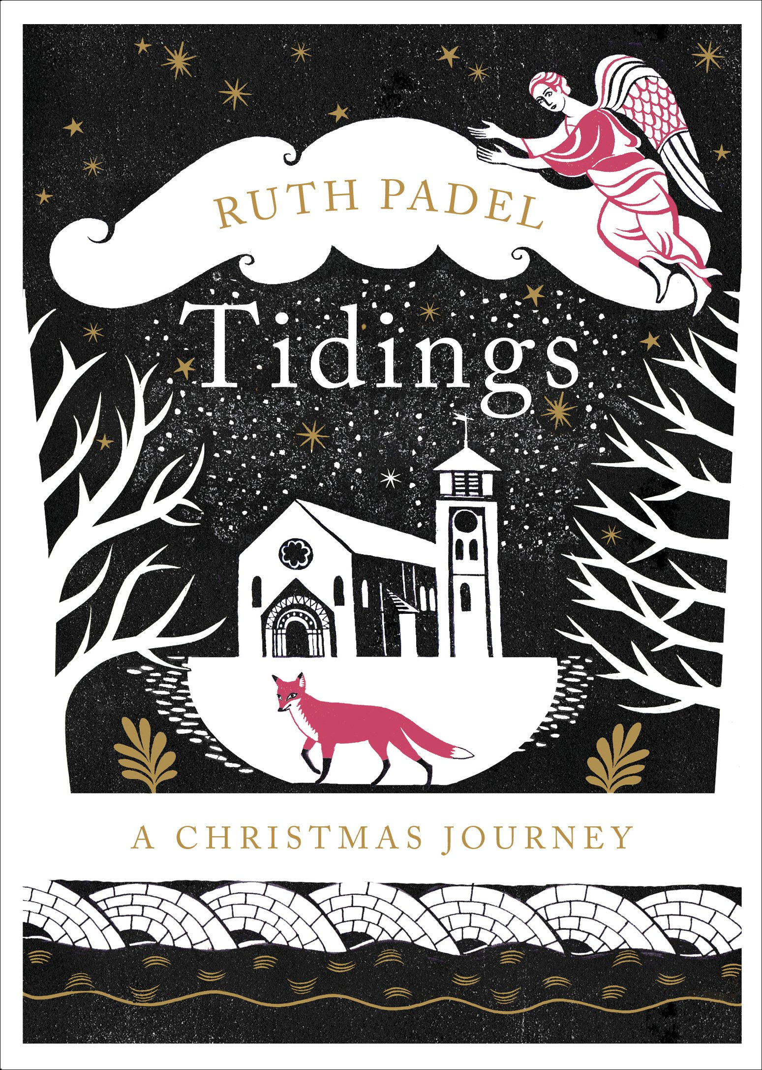 Tidings: A Christmas Journey: Ruth Padel: 9781784741068 ...